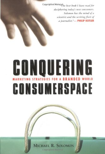 9780814407417: Conquering Consumerspace: Marketing Strategies for a Branded World