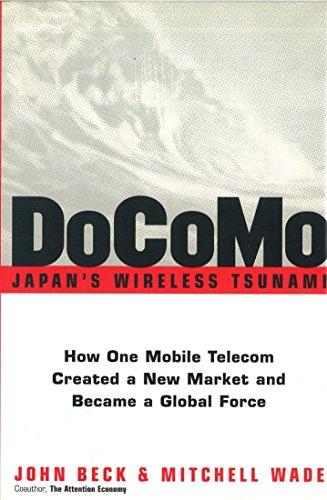 DoCoMo--Japan's Wireless Tsunami: How One Mobile Telecom: John Beck, Mitchell