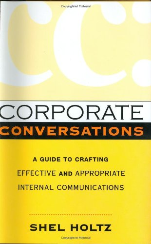 9780814407707: Corporate Conversations: A Guide to Crafting Effective and Appropriate Internal Communications