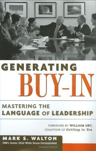 9780814407882: Generating Buy-In: Mastering the Language of Leadership