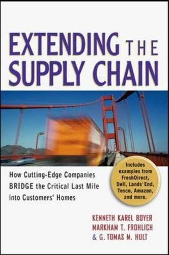9780814408360: Extending the Supply Chain: How Cutting-Edge Companies Bridge the Critical Last Mile into Customers' Homes
