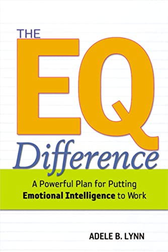 9780814408445: The EQ Difference: A Powerful Plan for Putting Emotional Intelligence to Work