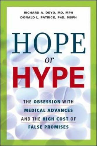 9780814408452: Hope or Hype: The Obsession with Medical Advances and the High Cost of False Promises