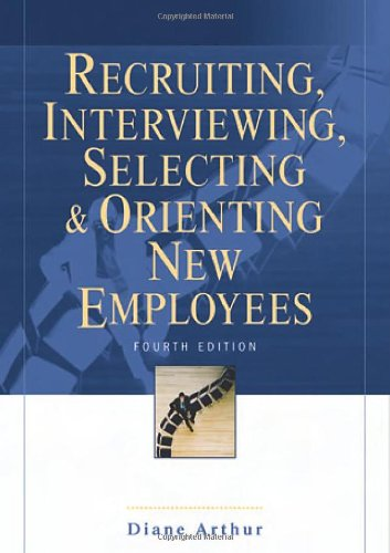 9780814408612: Recruiting, Interviewing, Selecting & Orienting New Employees