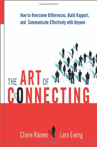 9780814408728: The Art of Connecting: How to Overcome Differences, Build Rapport, and Communicate Effectively with Anyone
