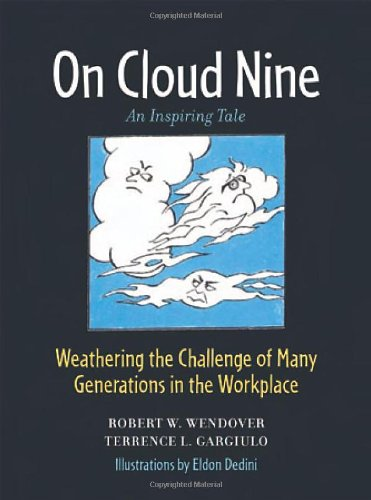 9780814408780: On Cloud Nine: Weathering the Challenge of Many Generations in the Workplace