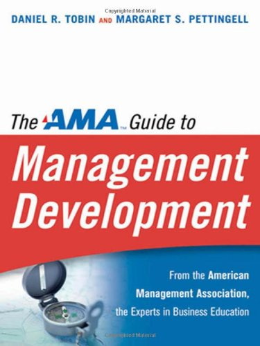 9780814408995: The AMA Guide to Management Development