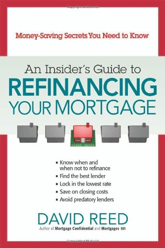 9780814409350: An Insider's Guide to Refinancing Your Mortgage: Money-Saving Secrets You Need to Know