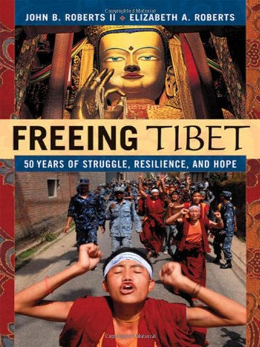 9780814409831: Freeing Tibet: 50 Years of Struggle, Resilience, and Hope