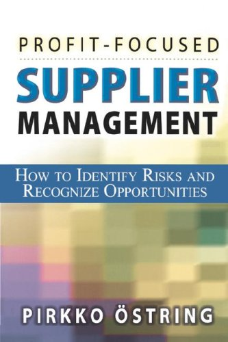 9780814409985: Profit-Focused Supplier Management: How to Identify Risks and Recognize Opportunities