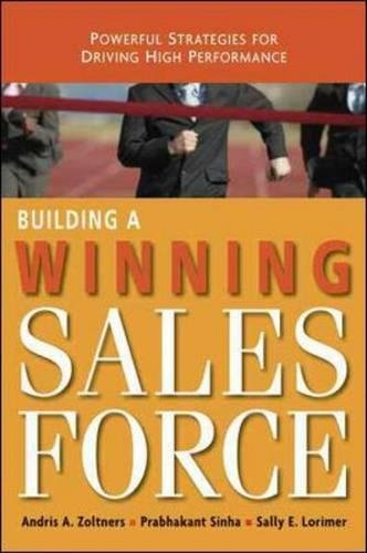 9780814410400: Building a Winning Sales Force: Powerful Strategies for Driving High Performance