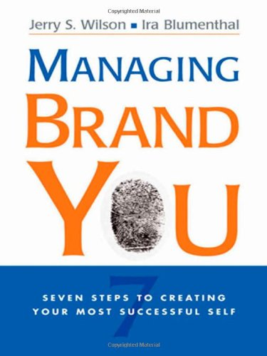 9780814410684: Managing Brand You: 7 Steps to Creating Your Most Successful Self