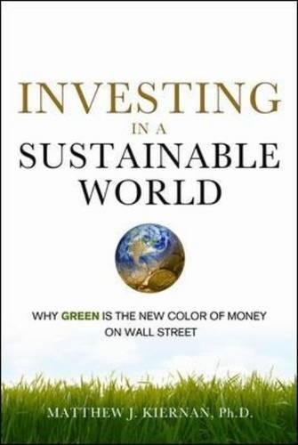 9780814410929: Investing in a Sustainable World: Why GREEN is the New Color of Money on Wall Street