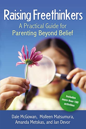 9780814410967: Raising Freethinkers: A Practical Guide for Parenting Beyond Belief