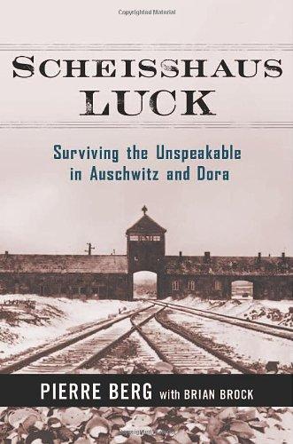 9780814412992: Scheisshaus Luck: Surviving the Unspeakable in Auschwitz and Dora