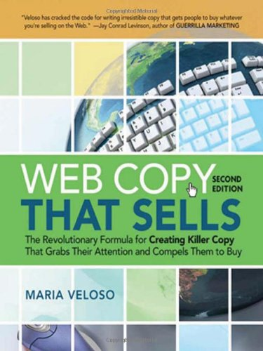 9780814413043: Web Copy That Sells: The Revolutionary Formula for Creating Killer Copy That Grabs Their Attention and Compels Them to Bu: The Revolutionary Formula ... Grabs Their Attention and Compels Them to Buy