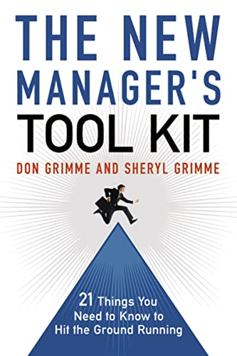 9780814413067: The New Manager's Tool Kit: 21 Things You Need to Know to Hit the Ground Running