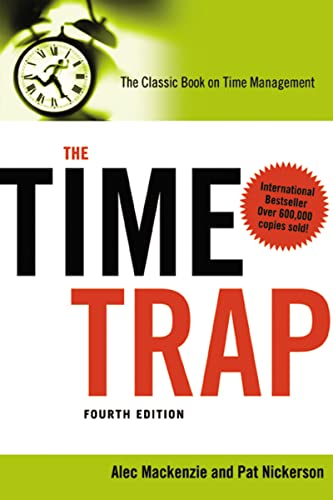 9780814413388: The Time Trap: The Classic Book on Time Management (Agency/Distributed)