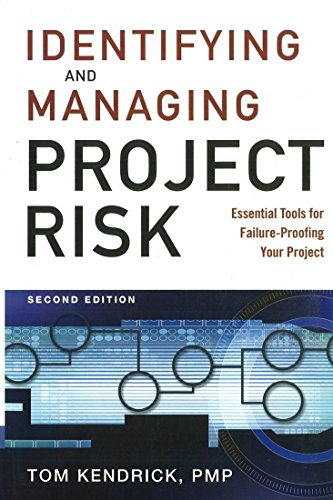 9780814413401: Identifying and Managing Project Risk: Essential Tools for Failure-Proofing Your Project