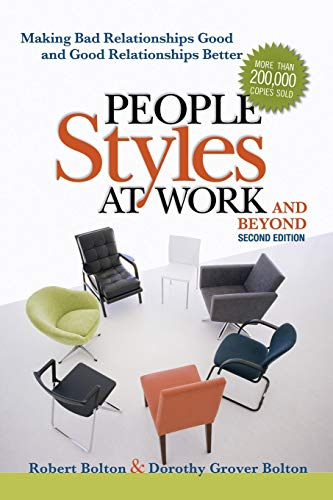 9780814413425: People Styles at Work...And Beyond: Making Bad Relationships Good and Good Relationships Better