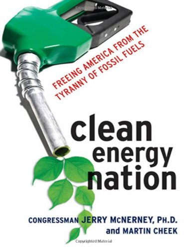 9780814413722: Clean Energy Nation: Freeing America from the Tyranny of Fossil Fuels
