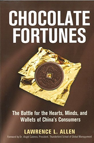 9780814414323: Chocolate Fortunes: The Battle for the Hearts, Minds, and Wallets of China's Consumers