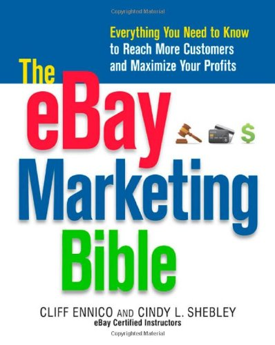 9780814414408: The eBay Marketing Bible: Everything You Need to Know to Reach More Customers and Maximize Your Profits