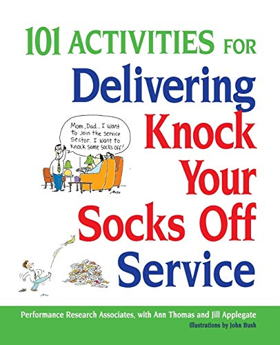 9780814414446: 101 Activities for Delivering Knock Your Socks Off Service (Knock Your Socks Off Series)