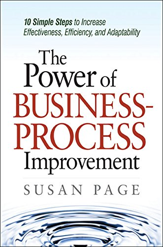 9780814414781: The Power of Business-Process Improvement: 10 Simple Steps to Increase Effectiveness, Efficiency, and Adaptability