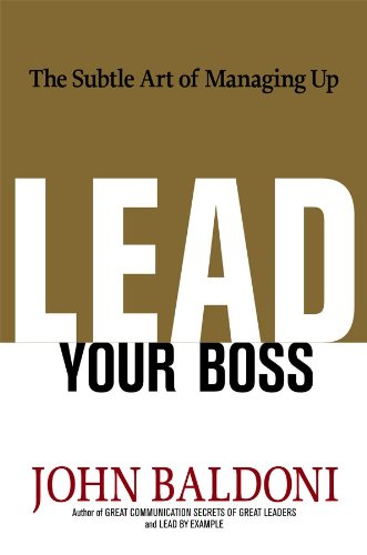 9780814415061: Lead Your Boss