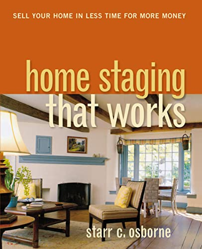 9780814415221: Home Staging That Works: Sell Your Home in Less Time for More Money