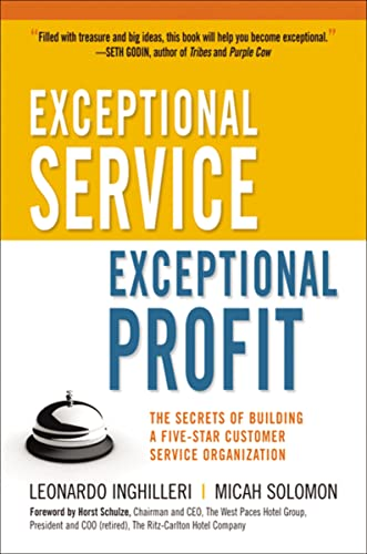 9780814415382: Exceptional Service, Exceptional Profit: The Secrets of Building a Five-Star Customer Service Organization
