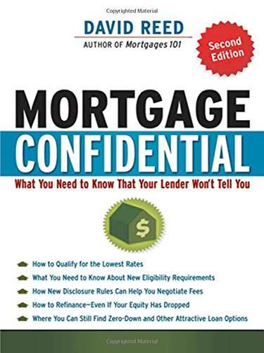 9780814415436: Mortgage Confidential: What You Need to Know That Your Lender Wont Tell You
