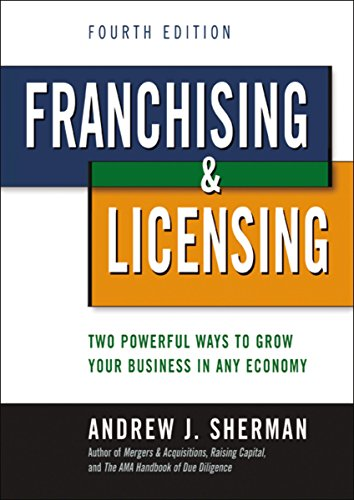 9780814415566: Franchising & Licensing: Two Powerful Ways to Grow Your Business in Any Economy