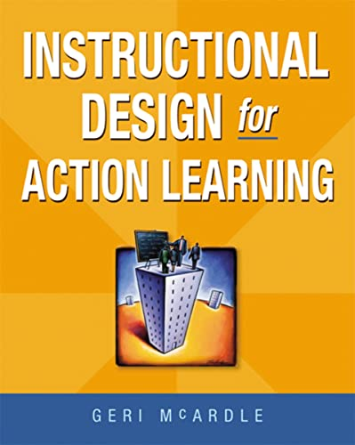 9780814415665: Instructional Design for Action Learning
