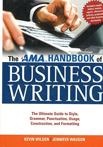 9780814415894: The AMA Handbook of Business Writing: The Ultimate Guide to Style, Grammar, Punctuation, Usage, Construction, and Formatting