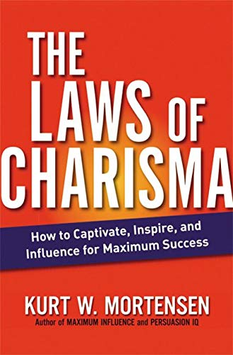 9780814415917: The Laws of Charisma: How to Captivate, Inspire, and Influence for Maximum Success