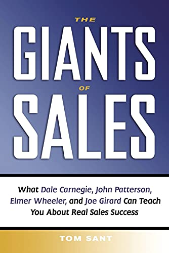 9780814415986: The Giants of Sales: What Dale Carnegie, John Patterson, Elmer Wheeler, and Joe Girard Can Teach You About Real Sales Success