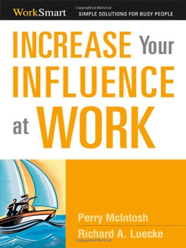 9780814416013: Increase Your Influence at Work (Worksmart Series)
