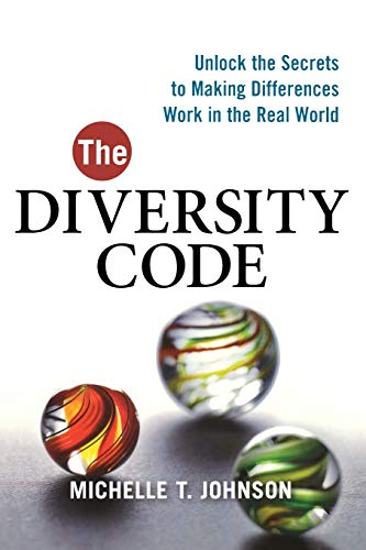 9780814416327: The Diversity Code: Unlock the Secrets to Making Differences Work in the Real World