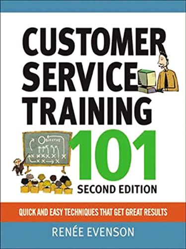9780814416419: Customer Service Training 101: Quick and Easy Techniques That Get Great Results