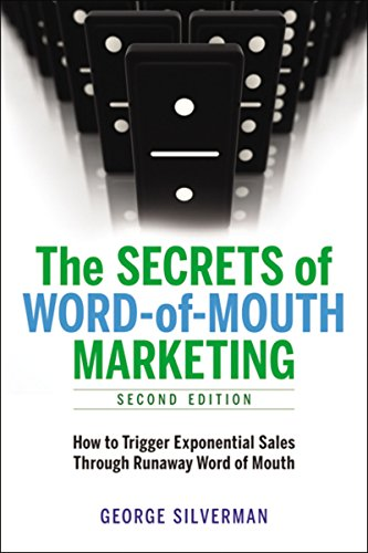 9780814416686: The Secrets of Word-of-Mouth Marketing: How to Trigger Exponential Sales Through Runaway Word of Mouth