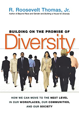 9780814417058: Building on the Promise of Diversity: How We Can Move to the Next Level in Our Workplaces, Our Communities, and Our Society