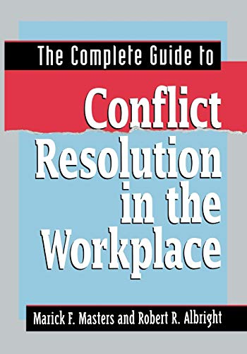 9780814417188: The Complete Guide to Conflict Resolution in the Workplace