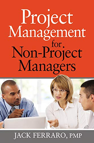 9780814417362: Project Management for Non-Project Managers