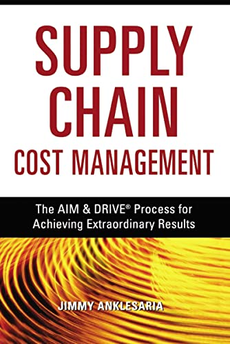 9780814417423: Supply Chain Cost Management: The AIM & DRIVE Process for Achieving Extraordinary Results