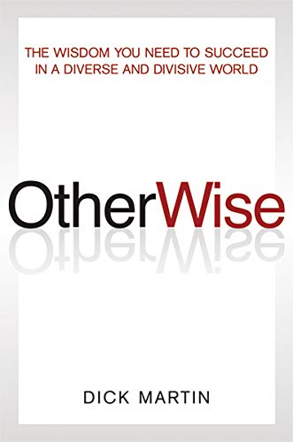 9780814417522: OtherWise: The Wisdom You Need to Succeed in a Diverse and Divisive World