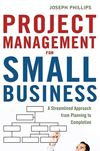 9780814417676: Project Management for Small Business: A Streamlined Approach from Planning to Completion