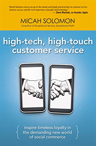 9780814417904: High-Tech, High-Touch Customer Service: Inspire Timeless Loyalty in the Demanding New World of Social Commerce