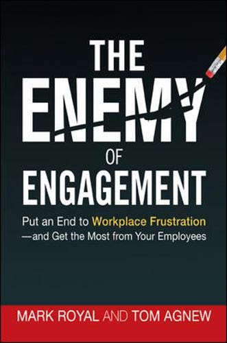 9780814417959: The Enemy of Engagement: Put an End to Workplace Frustration and Get the Most from Your Employees